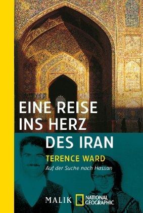 Eine Reise ins Herz des Iran: Auf der Suche nach Hassan
