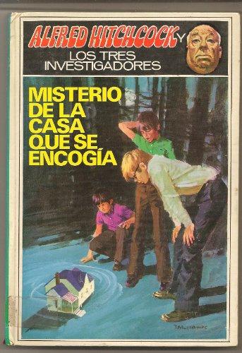 El misterio de la casa que se encogia (Alfred Hitchcock Y Los Tres Investigadores)