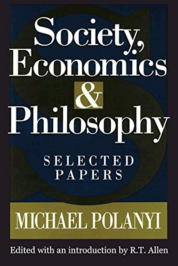 Society, Economics, and Philosophy: Selected Papers (English Edition)