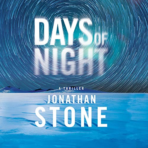 Days of Night Audiobook By Jonathan Stone cover art