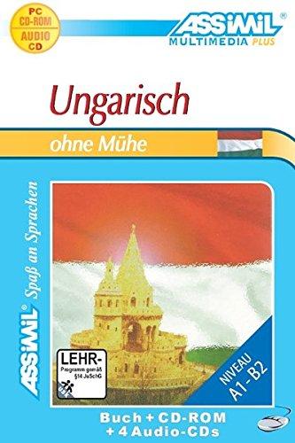 Ungarisch ohne Mühe. Multimedia-PLUS. Lehrbuch + 4 Audio CDs + CD-ROM
