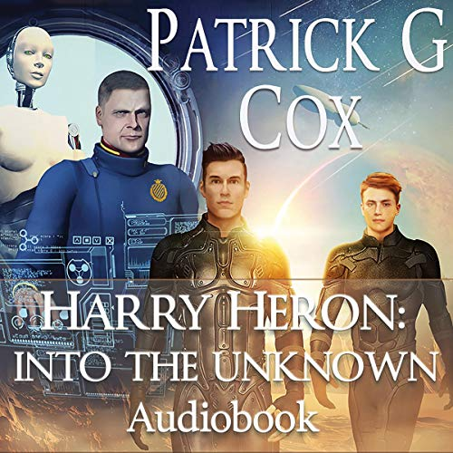 Harry Heron: Into the Unknown audiobook cover art