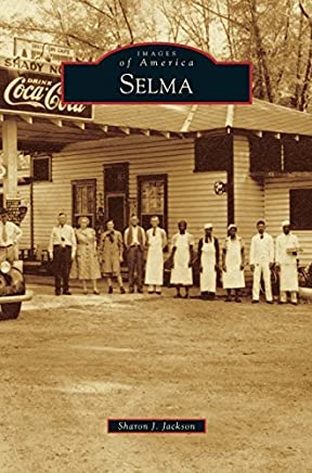 Selma by Sharon J Jackson (2014-11-03)