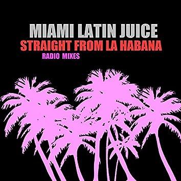 Straight from La Habana (Radio Mixes)