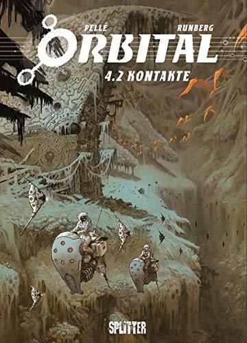 Orbital. Band 4.2: Kontakte