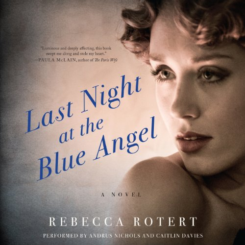 Last Night at the Blue Angel audiobook cover art