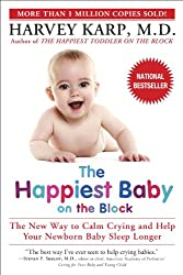 The Happiest Baby on the Block by Harvey Karp