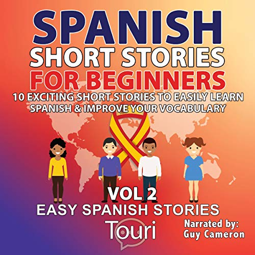 Couverture de Spanish Short Stories for Beginners (Easy Spanish Stories Book, Volume 2)