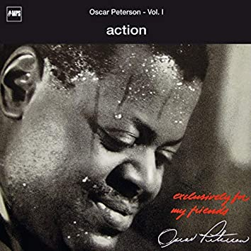 Exclusively for My Friends: Action, Vol. I