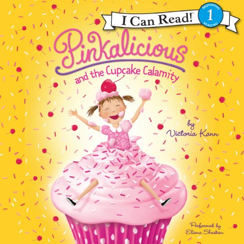 Pinkalicious and the Cupcake Calamity audiobook cover art