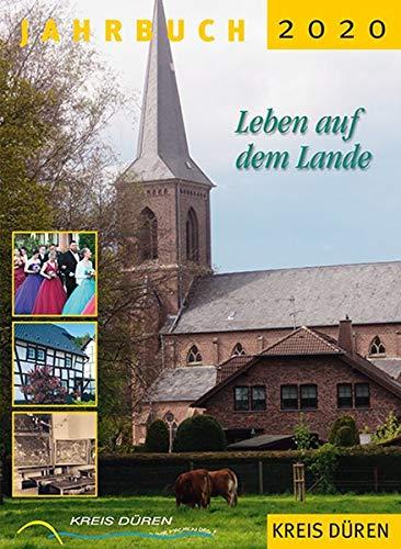 Jahrbuch Kreis Düren 2020: Leben auf dem Lande