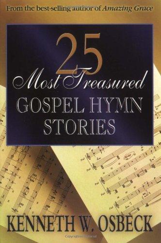 25 Most Treasured Gospel Hymn Stories (English Edition)