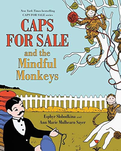 Caps for Sale and the Mindful Monke…