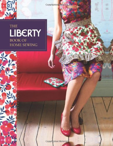 Liberty Book of Home Sewing