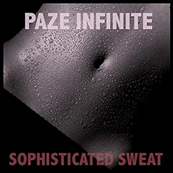 Sophisticated Sweat