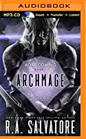 Archmage (Legend of Drizzt: Homecoming) (Homecoming: Dungeons & Dragons Forgotten Realms)