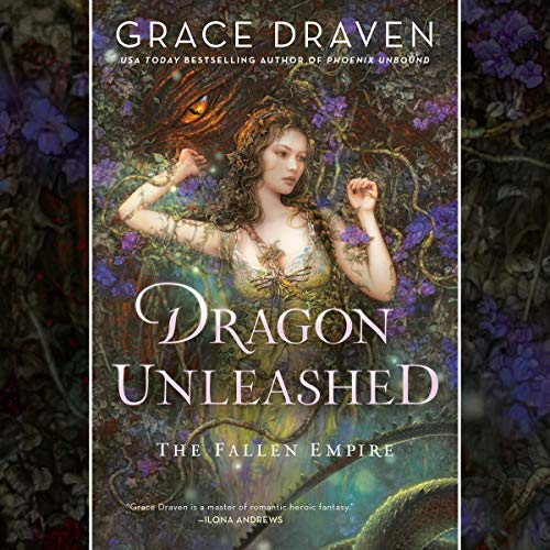 Dragon Unleashed: The Fallen Empire, Book 2