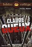 Bibliocollège - Claude Gueux, Victor Hugo - Hachette Education - 27/06/2007
