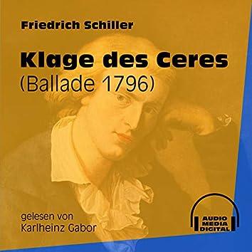 Klage des Ceres - Ballade 1796 (Ungekürzt)