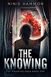 The Knowing (The Knowing Saga Book 1)