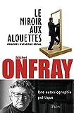 Le miroir aux alouettes - Format Kindle - 9782259249607 - 11,99 €
