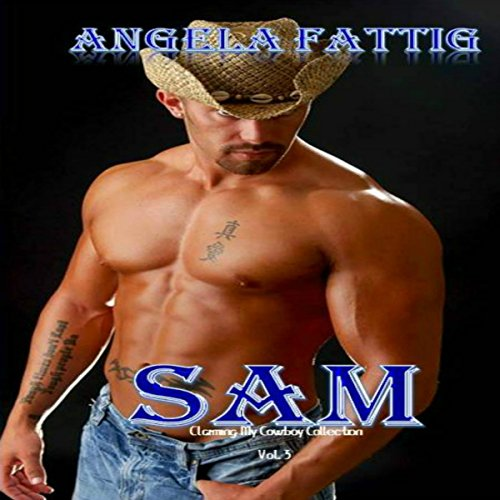 Sam: Claiming My Cowboy Collection, Volume 3 cover art