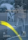Leistungskurs Sport: Band 3: Bewegungswissenschaftliche und gesellschaftspolitische Grundlagen - Anka Weineck