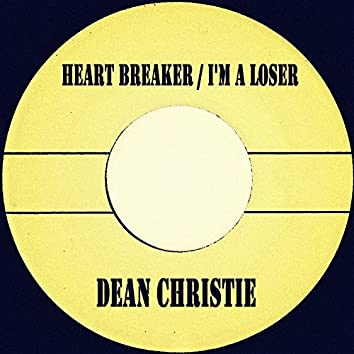 Heart Breaker / I'm A Loser