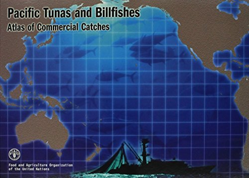 Pacific Tunas and Billfishes: Atlas of Commercial Catches