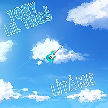 Lítáme (feat. Lil Treš)