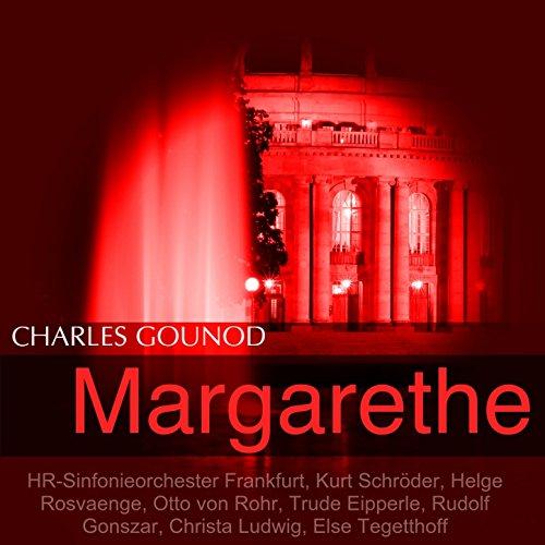Margarethe, Act II: