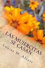 Las mujercitas se casan (Spanish Edition)