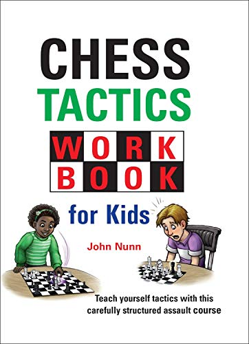 Chess Tactics Workbook for Kids (English Edition)