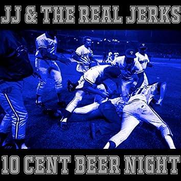 Ten Cent Beer Night