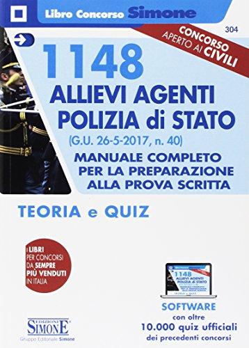 1148 allievi agenti Polizia di Stato. Manuale completo per la preparazione alla prova scritta. Teoria e quiz. Con software
