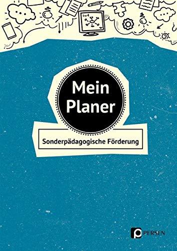 Mein Planer - Sonderpädagogische Förderung: Praktischer Organizer für den Schulalltag in der sonderpädagogischen Förderung (Alle Klassenstufen)