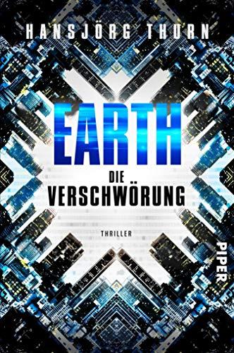Earth – Die Verschwörung: Thriller