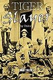 Tiger Slayer by Order (1901)