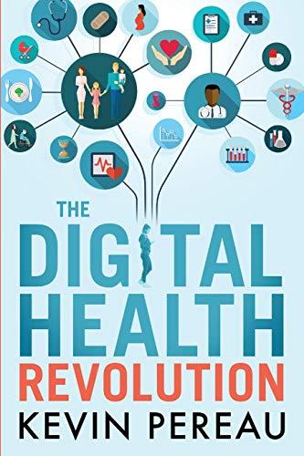 The Digital Health Revolution (English Edition)