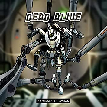 Dead Alive (feat. Aycan)