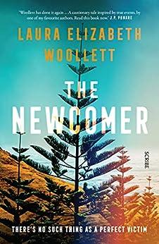 The Newcomer by [Laura Elizabeth Woollett]