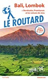 Guide du Routard Bali, Lombok (+ Borobudur, Prabanan et les volcans de Java) 2019/20 - + Borobudur, Prambanan et les volcans de Java