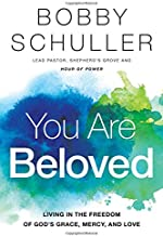 Best bobby schuller you are beloved Reviews