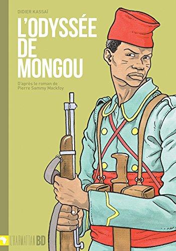Odyssée de Mongou: D'après le roman de Pierre Sammy Mackfoy