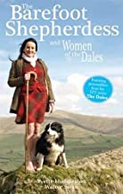 Swaledale Shepherdess: A Year in the Life of Amanda Owen and Her Family at Ravenseat Farm. by Yvette Huddleston and Walter Swan by Yvette Huddleston (2011-09-01)