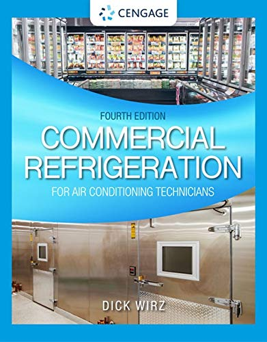 Commercial Refrigeration for Air Conditioning Technicians (MindTap Course List)