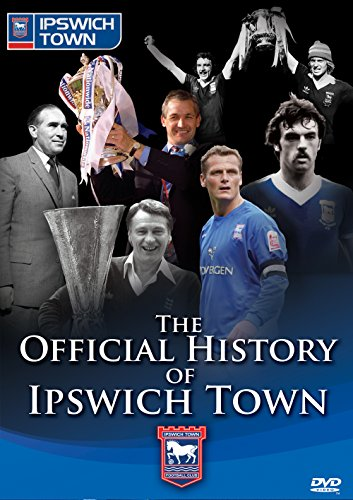 The Official History Of Ipswich Town [DVD]