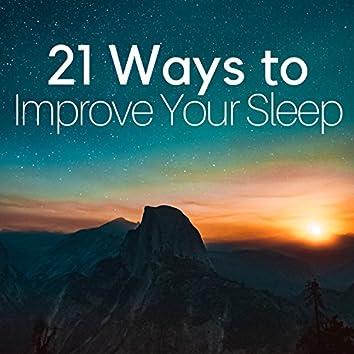 21 Ways to Improve Your Sleep