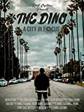 'The Dino' A City in Focus