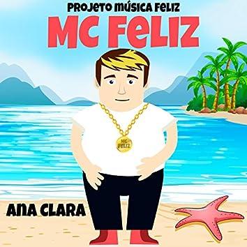 Ana Clara (feat. MC Feliz)